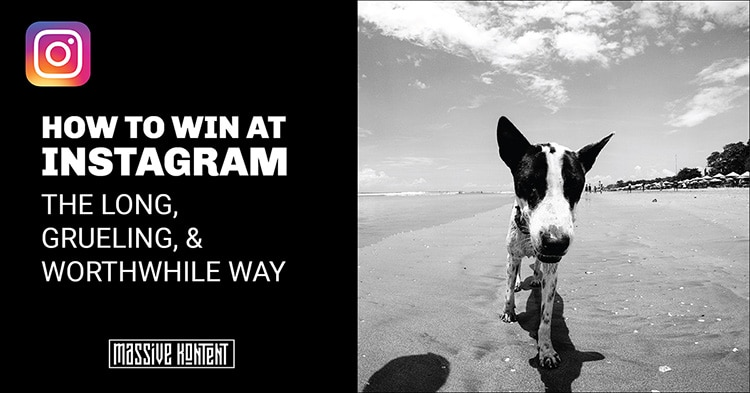 How to win at Instagram the hard way