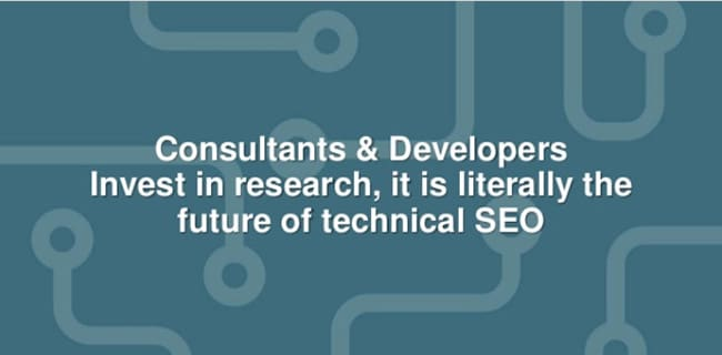 Research is the future of technical SEO